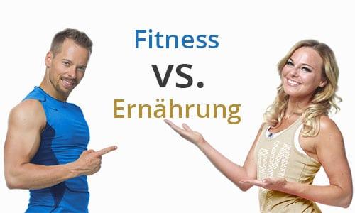 Fitness vs. Ernährung